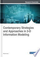 Contemporary Strategies and Approaches in 3 D Information Modeling
