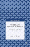 The Death Penalty in Africa: Foundations and Future Prospects Pdf/ePub eBook