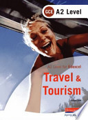 Edexcel A2 GCE Travel and Tourism