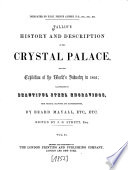 Tallis s History and Description of the Crystal Palace  and the Exhibition of the World s Industry in 1851 Book