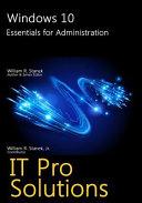 Windows 10  Essentials for Administration