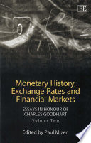 Monetary History, Exchange Rates and Financial Markets
