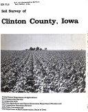 Soil Survey of Clinton County, Iowa