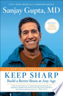 link to Keep sharp : build a better brain at any age in the TCC library catalog