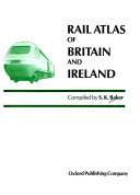 Rail Atlas of Britain and Ireland