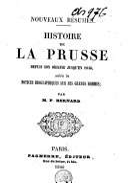 Histoire de la Prusse, depuis son origine jusqu'en 1846