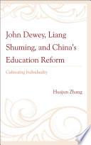 John Dewey Liang Shuming And China S Education Reform