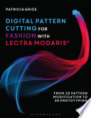 Digital Pattern Cutting For Fashion with Lectra Modaris®
