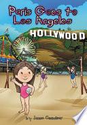 Paris Goes to Los Angeles Book PDF