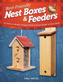 Bird Friendly Nest Boxes   Feeders