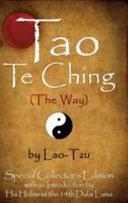 Tao Te Ching  the Way  by Lao Tzu