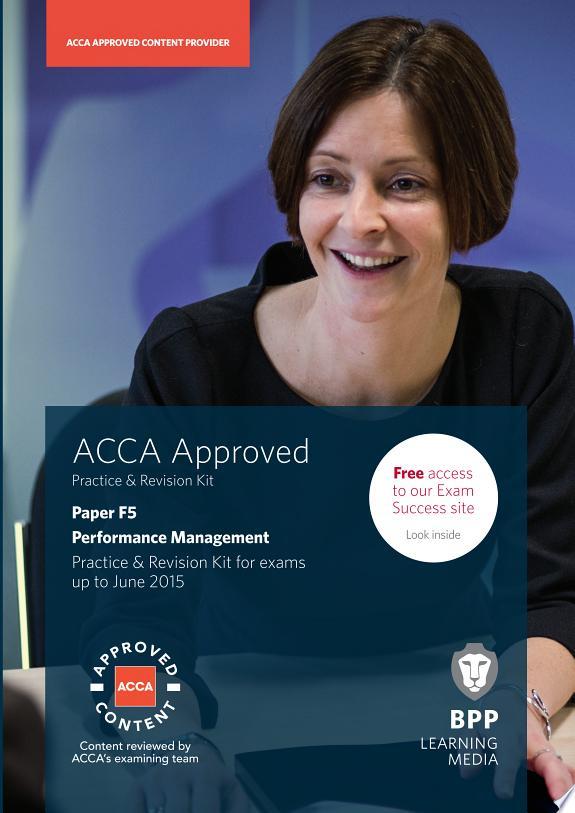 ACCA Skills F5 Performance Management Revision Kit 2014