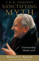 J. R. R. Tolkien's Sanctifying Myth Pdf/ePub eBook