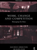 Work  Change and Competition