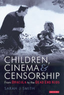 Children, Cinema and Censorship