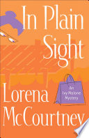 In Plain Sight  An Ivy Malone Mystery Book  2
