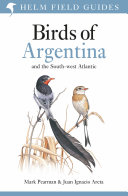 Field Guide to the Birds of Argentina and the Southwest Atlantic