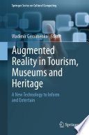 Augmented Reality in Tourism  Museums and Heritage