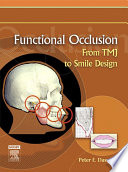 """""""Functional Occlusion E-Book: From TMJ to Smile Design"""" by Peter E. Dawson"""