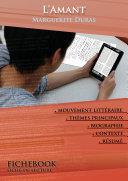 Fiche de lecture L'Amant (résumé détaillé et analyse littéraire de référence)