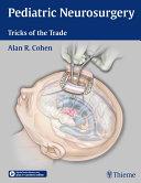 Pediatric Neurosurgery: Tricks of the Trade