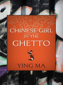 Chinese Girl in the Ghetto [Pdf/ePub] eBook