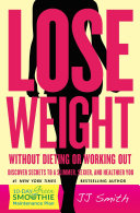 Lose Weight Without Dieting or Working Out Pdf/ePub eBook
