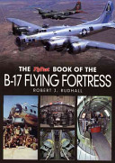 The FlyPast Book of the B 17 Flying Fortress