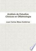 An Lisis De Estudios Cl Nicos En Oftalmolog A