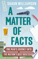 A Matter of Facts