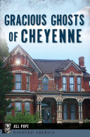 Gracious Ghosts of Cheyenne Book