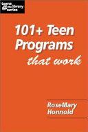 101  Teen Programs that Work
