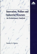 Innovation  Welfare  and Industrial Structure