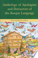 Anthology of apologists and detractors of the Basque language