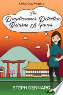 The Daydreamer Detective Returns A Favor Book PDF