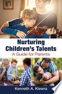 Nurturing Children's Talents: A Guide for Parents