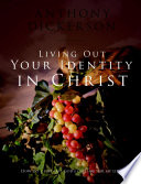 Living Out Your Identity in Christ