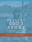 Telling God s Story  Year One  Meeting Jesus  Student Guide   Activity Pages  Telling God s Story