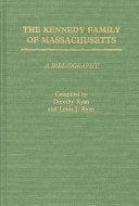 The Kennedy Family of Massachusetts