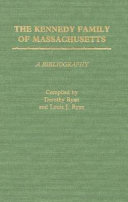 The Kennedy Family of Massachusetts