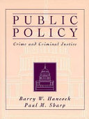 Public Policy  Crime  and Criminal Justice