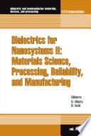 Dielectrics for Nanosystems II