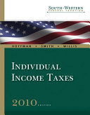South-Western Federal Taxation 2010: Individual Income Taxes