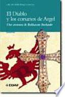 El Diablo y los corsarios de Argel  : Una aventura de Baldassare Burlando