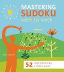 Mastering Sudoku Week by Week