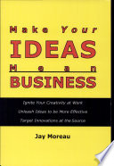 Make Your Ideas Mean Business