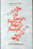 An Exquisite Sense (of what is Beautiful)