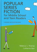 Popular Series Fiction for Middle School and Teen Readers Book
