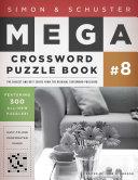 Simon   Schuster Mega Crossword Puzzle Book  8