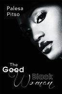 The Good Black Woman Pdf